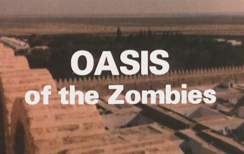 OASIS OF THE ZOMBIES - recensione