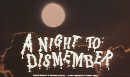 NIGHT TO DISMEMBER (A) - recensione