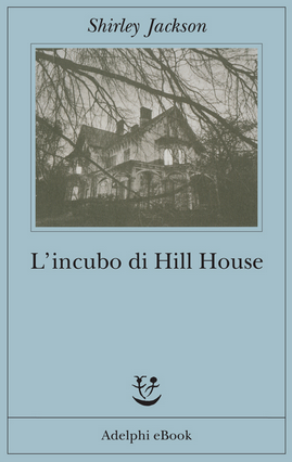 INCUBO DI HILL HOUSE (L')