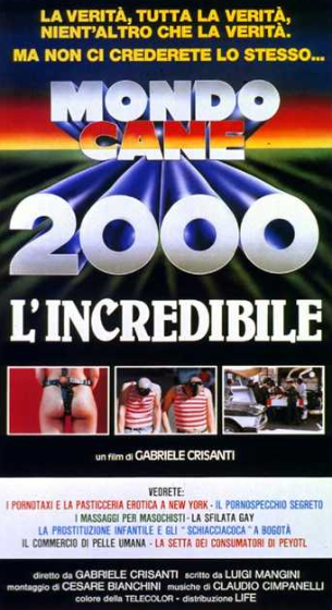 MONDO CANE 2000: L'INCREDIBILE