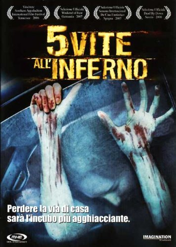 5 VITE ALL'INFERNO