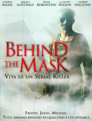 BEHIND THE MASK / VITA DI UN SERIAL KILLER
