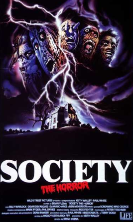 SOCIETY / THE HORROR