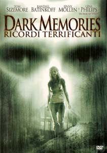 DARK MEMORIES / RICORDI TERRIFICANTI