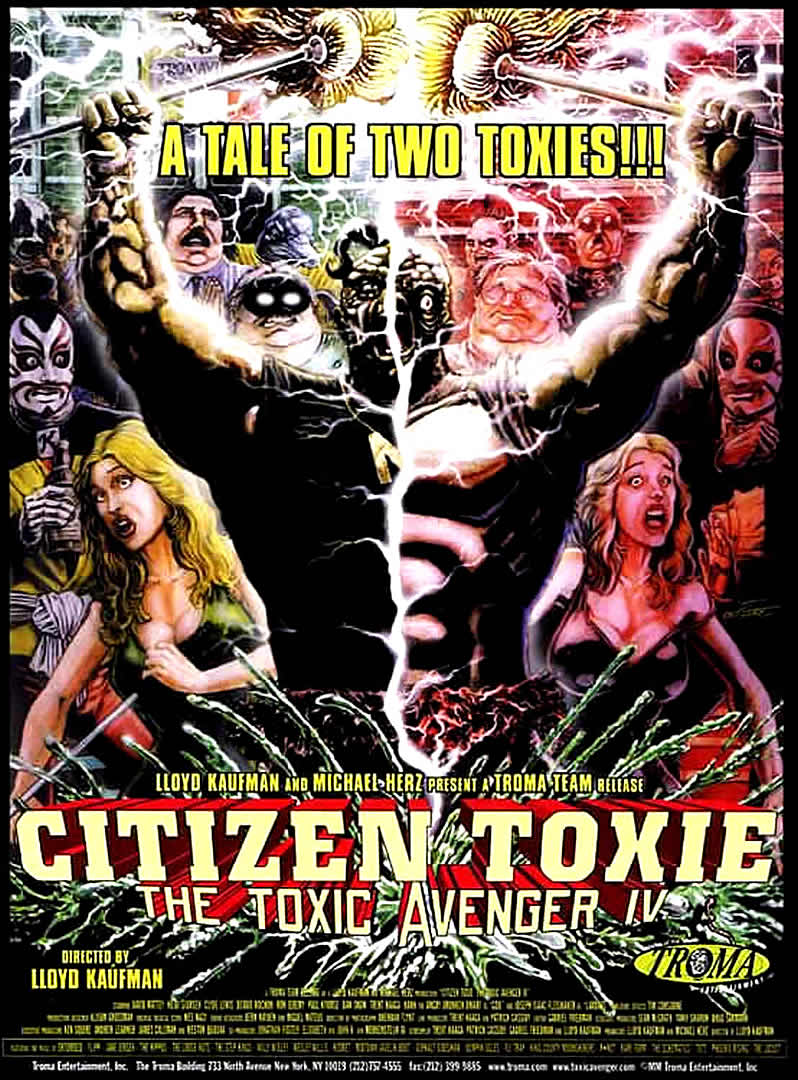 TOXIC AVENGER 4  / CITIZEN TOXIE (THE)