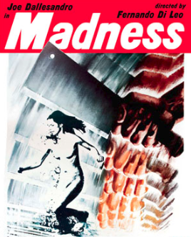 MADNESS / VACANZE PER UN MASSACRO